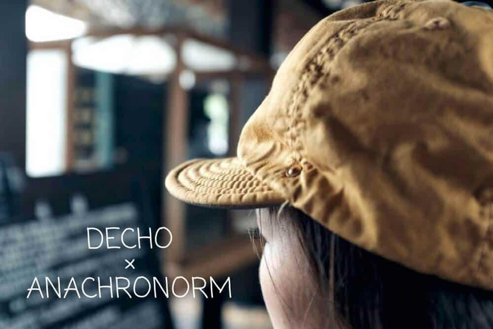 DECHO×ANACHRONORM